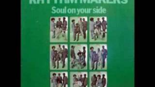 Rhythm Makers -- Soul On Your Side