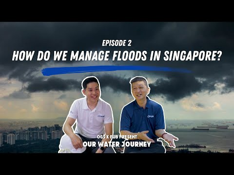 Managing Floods In Singapore   Our Water Journey