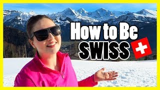 CULTURAL DIFFERENCES IN SWITZERLAND!! Social Etiquette & Fitting in