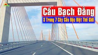 Cầu Bạch Đằng Hải Phòng Quảng Ninh - Cây cầu dây văng đặc biệt nhất Việt Nam | [Enter Life]