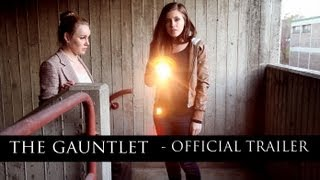 The Gauntlet Web Series - Official Trailer