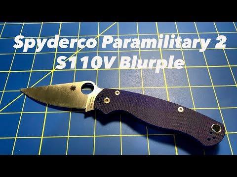 Spyderco Paramilitary 2 S110V (Blurple) Review