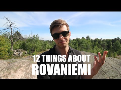 12 Things About Rovaniemi (Lapland)