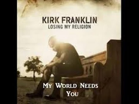 my-world-needs-you-instrumental-kirk-franklin-ft-tamela-mann-tasha-cobbs-and-sasha-reeves-jt0100-worship-productions