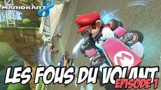 Mario Kart 8: Les fous du volant / 1er championnat | Episode 1 Thumbnail