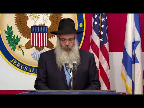 Invocation at U.S. Embassy Opening in Jerusalem Delivered by Chabad Rabbi From Long Island
