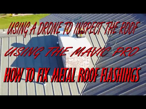 Inspecting a roof with a drone. How to fix a leaking roof, chimney flashing repair, metal roof DIY