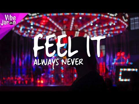 Always Never - Feel It (Lyrics)