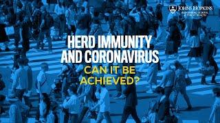 Herd Immunity and Coronavirus: Can It Be Achieved?