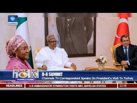 Channels TV Correspondent Speaks On President's Visit To Turkey