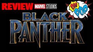 Black Panther Movie Review | DIS POP | 02/19/18