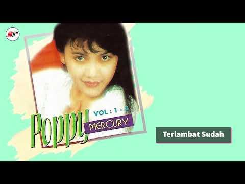 Poppy Mercury - Terlambat Sudah (Official Audio)
