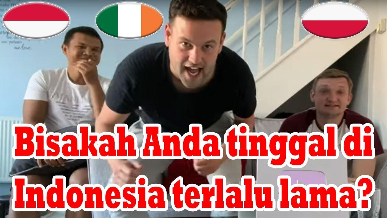 Can you stay in Indonesia for too long? -reaksi terhadap video lucu dengan teman-teman saya