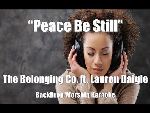 """The Belonging Co. ft. Lauren Daigle """"Peace Be Still"""" Karaoke Worship"""