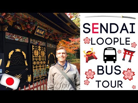 Sendai Loople Bus Tour | Japan 2016 | Episode 13 Pt 1