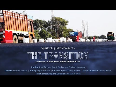 The Transition - A tribute to Bollywood/Indian Film Industry