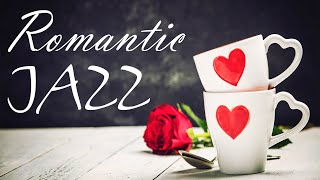 Valentine's Day Jazz Music - Romantic Saxophone and Piano JAZZ for Dinner - Love Music