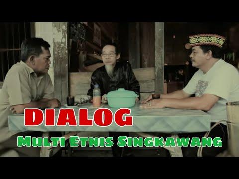 DIALOG - SINGKAWANG