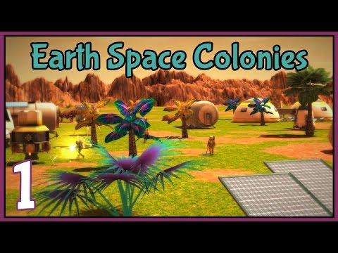 The First Colony - Earth Space Colonies Gameplay - Part 1 [Let's Play Earth Space Colonies]