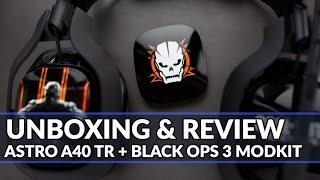 UNBOXING & REVIEW DU ASTRO A40 TR + MODKIT BLACK OPS 3 PAR RPLAYY