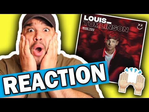 Louis Tomlinson - Miss You [REACTION]