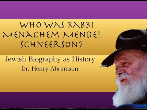 Who Was Rabbi Menachem Mendel Schneerson of Chabad? Jewish History Lecture by Dr. Henry Abramson