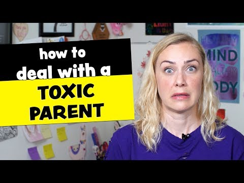 Dealing with Toxic Parents | Kati Morton