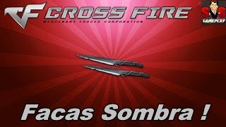 Crossfire - Gameplay #25 | Facas Sombra