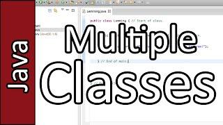 Creating Multiple Classes - Java Programming Tutorial #13 (PC / Mac 2015)
