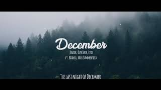 Kalide, Outr3ach, Evix   December feat Bianca, Nick Summerfield Lyrics Videos Premiere 🔥
