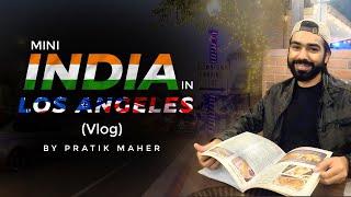 Mini India in Los Angeles | Artesia | Honest Restaurant | Pratik Maher
