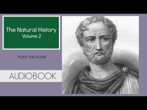 The Natural History Vol.2 by Pliny The Elder ( Part 1/2 )