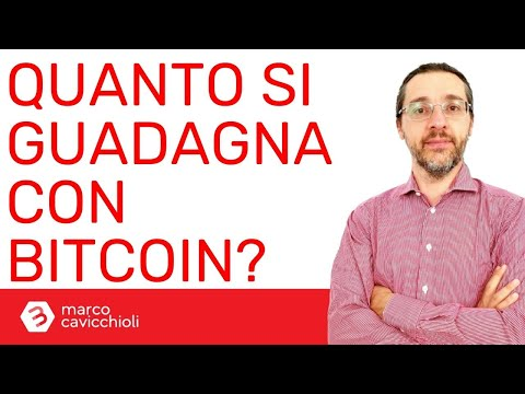 Quanto Si Guadagna Con Bitcoin?