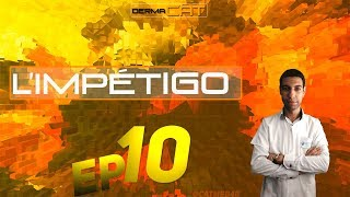 Dermacat #10 : L'Impétigo