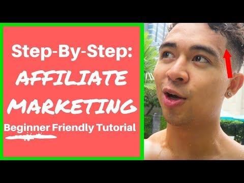 Affiliate Marketing Tutorial For Beginners - Making Money in 2018