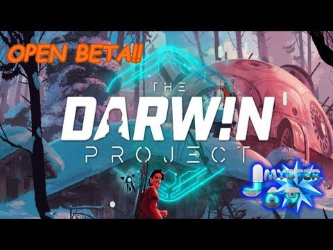 🔴The Darwin Project! Final day of the Open Beta!🔴
