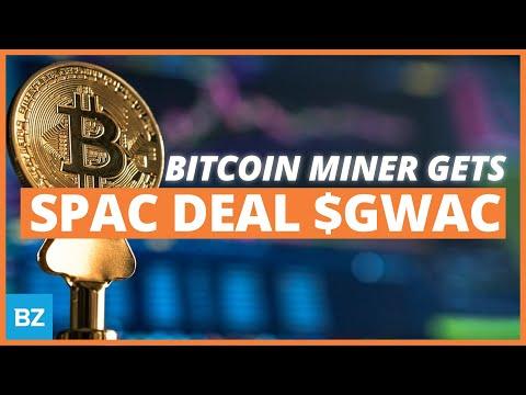 $GWAC $2 Billion SPAC Deal: Bitcoin Miner | SPACs Attack