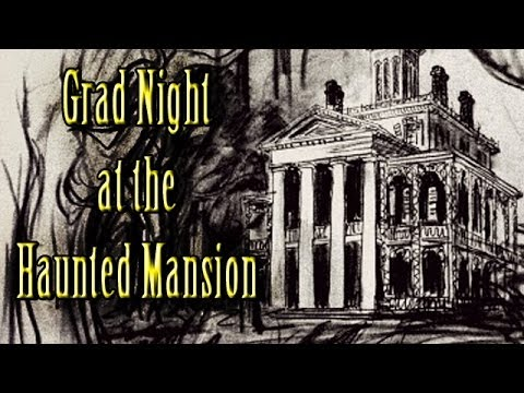 """Grad Night at the Haunted Mansion"" by CrackedMack"