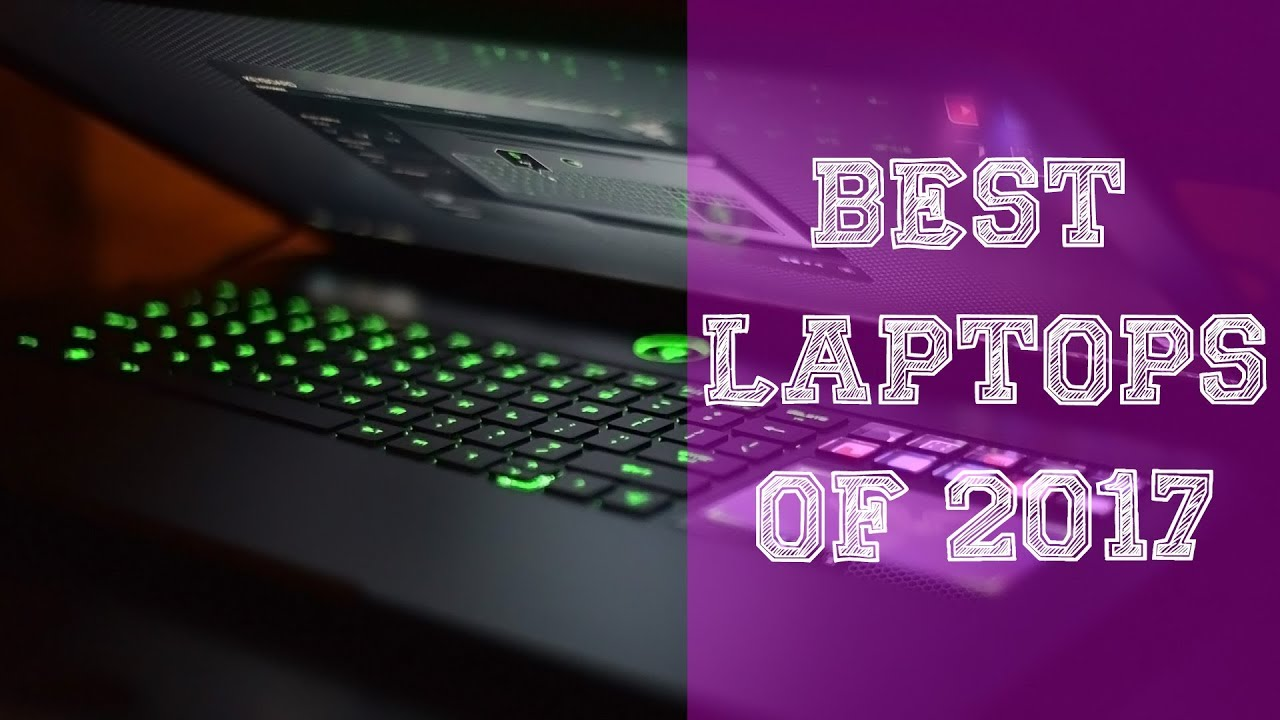 Best gaming laptops 2017