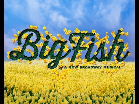 Big Fish - The Experience