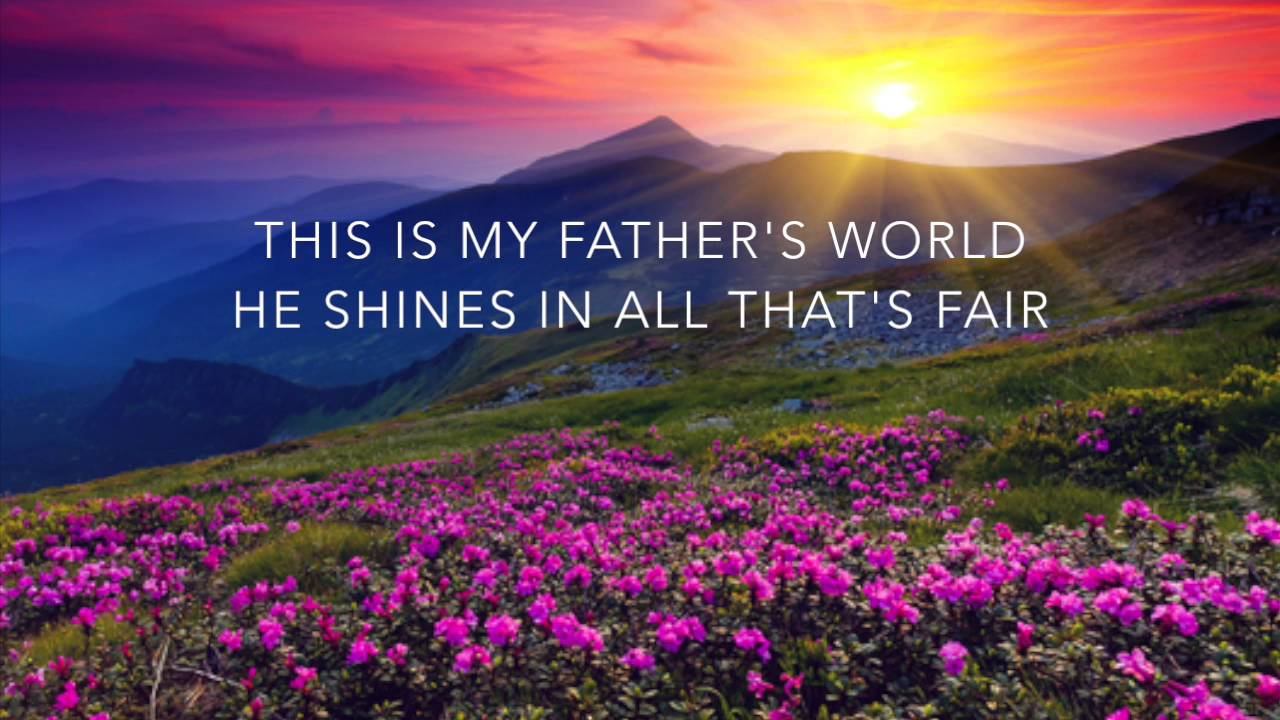 """""""This Is My Father's World"""" arr. Elaine Hagenberg"""