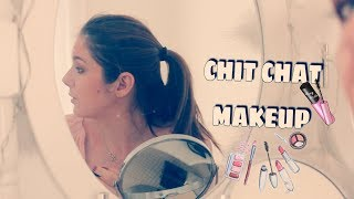 Chit chat makeup __ à l'ancienne!