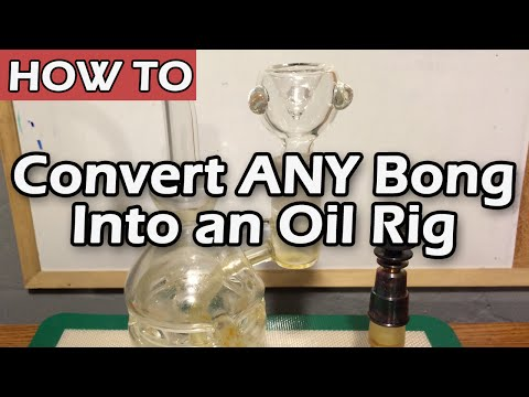 How To Convert any Bong into an Oil Rig! from YouTube · Duration:  3 minutes 25 seconds