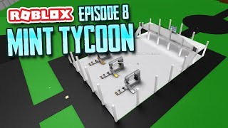 SELLING MY MINT - Roblox Mint Tycoon #8