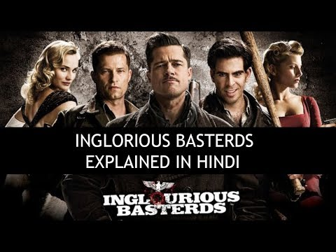 INGLORIOUS BASTERDS EXPLAINED IN HINDI
