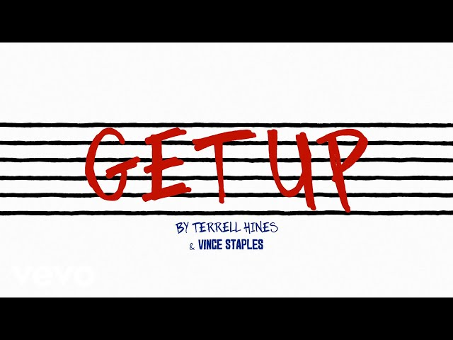 Get Up ft. Vince Staples
