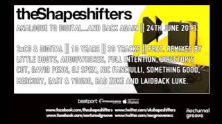 The Shapeshifters - Come Closer (Original Mix) : Nocturnal Groove