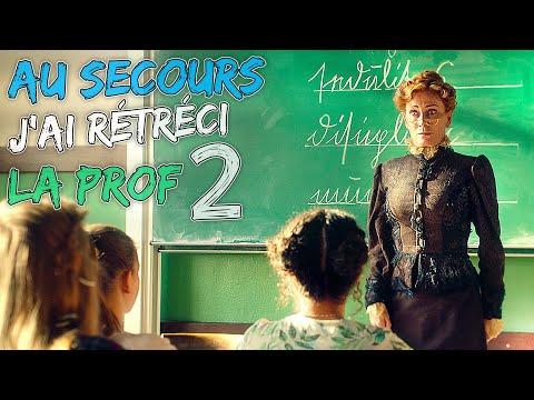 Au secours, j'ai rétréci ma prof 2 - Film COMPLET en Français (Comédie)