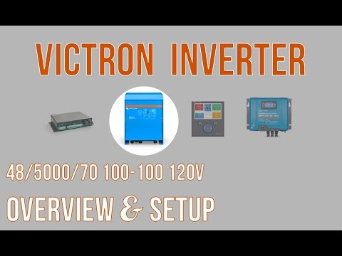 Victron Quattro Inverter: Overview and Setup - Part 1