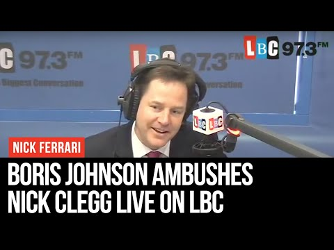 Boris Ambushes Nick Clegg Live on LBC